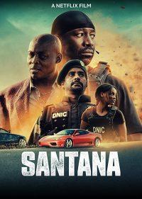 ดูหนังออนไลน์ Santana (2020) แค้นสั่งล่า HD เต็มเรื่อง