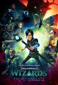 Wizards Tales of Arcadia (2020) วิซาร์ดส์ ตำนานแห่งอาร์เคเดีย (1-10 ตอนจบ)
