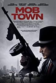 ดูหนังออนไลน์ Mob Town (2019) HD เต็มเรื่อง