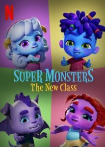 Super Monsters: The New Class | Netflix (2020) อสูรน้อยวัยป่วน ขึ้นชั้นใหม่