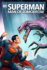 ดูหนังออนไลน์ Superman Man of Tomorrow (2020) ซูเปอร์แมน บุรุษเหล็กแห่งอนาคต HD เต็มเรื่อง