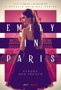 ซีรีส์ฝรั่ง Emily in Paris Season 1   Netflix (2020) เอมิลี่ในปารีส
