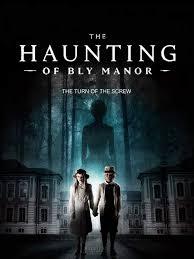 ซีรี่ย์ฝรั่ง The Haunting of Bly Manor   Netflix (2020) บลายเมเนอร์ บ้านกระตุกวิญญาณ