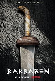 ซีรี่ย์ฝรั่ง Barbarians (2020) ศึกบาร์เบเรียน [EP.1-6 จบ] NETFLIX