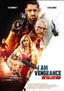 I Am Vengeance- Retaliation