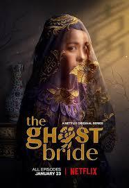 ซีรี่ย์เอเชีย The Ghost Bride | Netflix (2020) เจ้าสาวเซ่นศพ