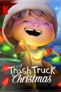 A Trash Truck Christmas (2020) แทรชทรัค คู่หูมอมแมมฉลองคริสต์มาส   Netflix