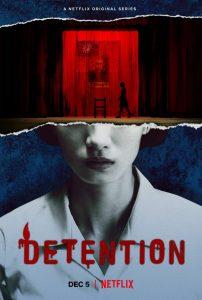 ซีรี่ย์เอเชีย Detention (2020) อาถรรพ์โรงเรียนเลือด NETFLIX