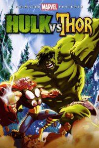 ดูหนังออนไลน์ Hulk vs Thor (2009) เดอะฮักปะทะธอร์ HD เต็มเรื่อง