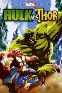Hulk vs Thor (2009) เดอะฮักปะทะธอร์