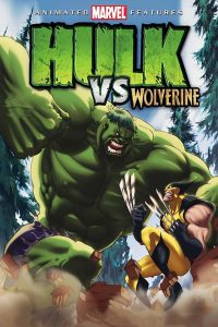 Hulk vs Wolverine (2009) เดอะฮักปะทะวูฟเวอร์รีน