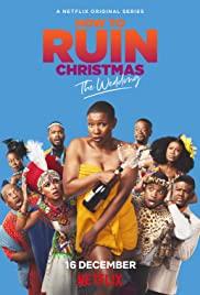 ซีรี่ย์ฝรั่ง How to Ruin Christmas: The Wedding (2020) ซับไทย | Netflix