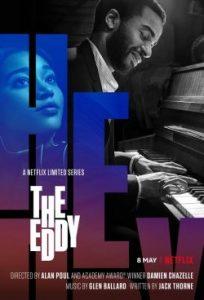 ซีรี่ย์ฝรั่ง The Eddy (2020) คลับแจ๊สเมืองฝัน   Netflix