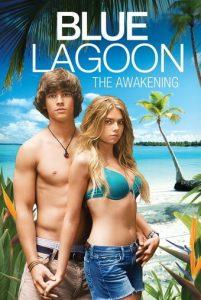 Blue Lagoon The Awakening (2012) บลูลากูน ผจญภัย รักติดเกาะ