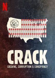 ดูหนังออนไลน์ Netflix Crack: Cocaine, Corruption & Conspiracy (2021) ยุคแห่งแคร็กโคเคน