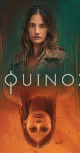 ซีรี่ย์ฝรั่ง Equinox Season 1 (2020) อิควิน็อกซ์ ซับไทย | Netflix