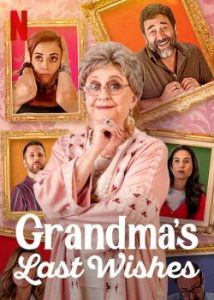 Grandma's Last Wishes (2020) พินัยกรรมอลเวง   Netflix