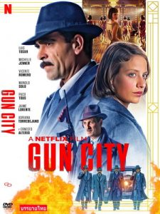 Gun City (2018) กันซิตี้   Netflix