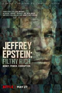 ซีรี่ย์ฝรั่ง Jeffrey Epstein: Filthy Rich (2020) เจฟฟรีย์ เอปสตีน: รวยอย่างสกปรก | Netflix