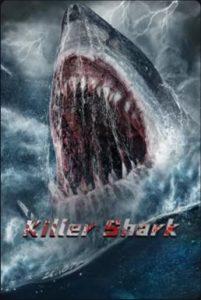 ดูหนังออนไลน์ฟรี Killer Shark (2021) ฉลามคลั่ง ทะเลมรณะ มาสเตอร์
