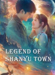 ดูหนังออนไลน์ Legend of Shanyu Town (2021) ซานอี้เมืองพิศวง ซับไทย