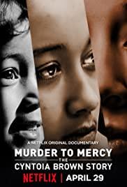 Murder To Mercy The Cyntoia Brown Story (2020) สู่อิสรภาพ เส้นทางชีวิตของซินโทเอีย บราวน์ | Netflix