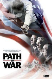 Path to War (2002) เส้นทางสู่สงคราม