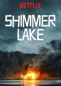 Shimmer Lake (2017) ชิมเมอร์ เลค   Netflix