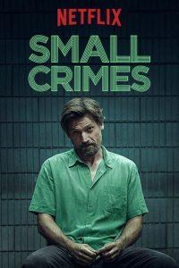 Small Crimes (2017) | Netflix