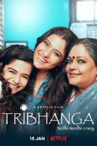 Tribhanga (2021) สวยสามส่วน   Netflix