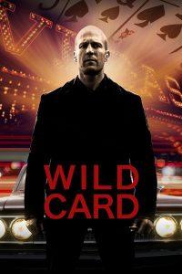 Wild card (2015) มือฆ่าเอโพดำ ดูหนังฟรี หนังแอคชั่น Full HD
