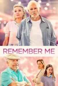 Remember Me (2019) จากนี้… มี เราตลอดไป