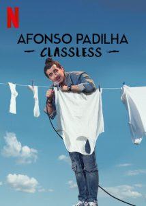 Afonso Padilha Classless (2020) อฟอนโซ พาดิลา หัวใจคนจน ซับไทย