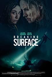 ดูหนังใหม่ Breaking Surface (2021) เต็มเรื่องพากย์ไทยมาสเตอร์