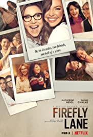 ดูซีรี่ย์ฝรั่ง Firefly Lane (2021) ไฟร์ฟลายเลน มิตรภาพและความทรางจำ | Netflix