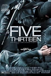 ดูหนังฝรั่ง Five Thirteen (2013) ล่าเดือด ปล้นดิบ HD มาสเตอร์