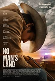 ดูหนังใหม่ No Man's Land (2021) HD พากย์ไทยเต็มเรื่อง หนังฝรั่งแอคชั่น ผจญภัย