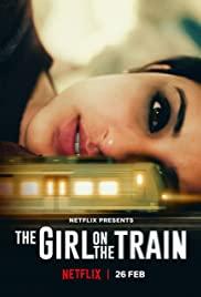 ดูหนังฟรี The Girl on the Train (2021) ฝันร้ายบนเส้น ทางหลอน HD มาสเตอร์