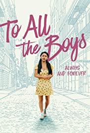 To All the Boys: Always and Forever (2021) แด่ชายทุกคนที่ฉันเคยรัก: ชั่วนิจนิรันดร์ | Netflix