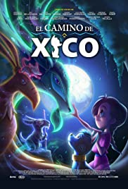 ดูหนังการ์ตูน Xico's Journey (2020)   Netflix พากย์ไทยเต็มเรื่อง