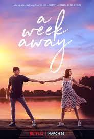 ดูหนังออนไลน์ A Week Away (2021) อีก 7 วัน ฉันจะรักเธอ | Netflix HD เต็มเรื่อง