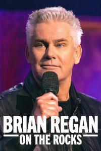 ดูหนังออนไลน์ Brian Regan on the Rocks (2021) ไบรอัน รีแกน ออน เดอะ ร็อค | Netflix HD เต็มเรื่อง