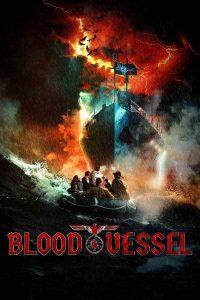 ดูหนังออนไลน์ Blood Vessel (2019) เรือนรกเลือดต้องสาป HD เต็มเรื่อง