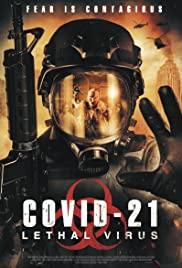 ดูหนังออนไลน์ COVID-21: Lethal Virus (2021) HD เต็มเรื่อง