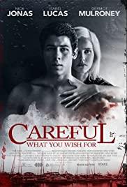 ดูหนังออนไลน์ Careful What You Wish For (2015) ระวังสิ่งที่คุณปราถนา HD เต็มเรื่อง