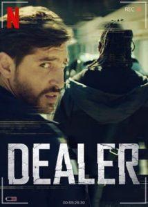 ดูหนังออนไลน์ ซีรี่ย์ฝรั่ง DEALER (2021) แร็ปเถื่อน ซับไทย | Netflix HD เต็มเรื่อง