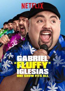 ดูหนังออนไลน์ Gabriel Fluffy Iglesias One Show Fits All (2019) แกเบรียล อิเกลเซียส เดี่ยวคนเดียว เปรี่ยวปนฮา | Netflix HD เต็มเรื่อง