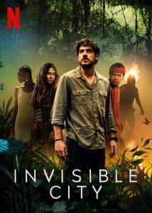 ดูซีรี่ย์ฝรั่ง Invisible City (2021) เมืองอำพราง ดูซีรี่ย์ใหม่ Netflix