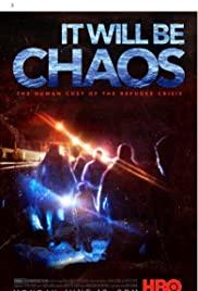 ดูหนังออนไลน์ It Will be Chaos (2018) HD เต็มเรื่อง
