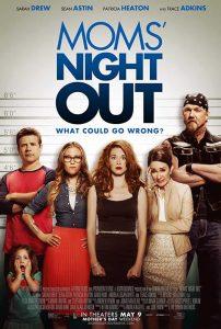 ดูหนัง Moms Night Out (2014) คืนชุลมุน คุณแม่ขอซิ่ง เต็มเรื่องพากย์ไทย